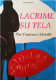 Cover of Lacrime su tela