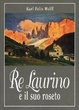 Cover of Re Laurino e il suo roseto