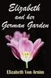 Cover of Elizabeth and Her German Garden
