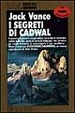 Cover of I segreti di Cadwal
