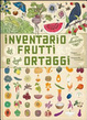 Cover of Inventario illustrato dei frutti e degli ortaggi