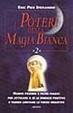 Cover of I poteri della magia bianca (vol