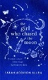 Cover of The Girl Who Chased the Moon