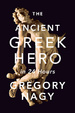 Cover of The Ancient Greek Hero in 24 Hours