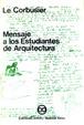 Cover of Mensaje a los estudiantes de Arquitectura