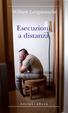 Cover of Esecuzioni a distanza