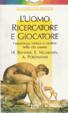 Cover of L'Uomo ricercatore e giocatore
