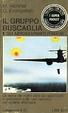 Cover of Il Gruppo Buscaglia e gli aerosiluranti italiani