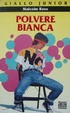 Cover of Polvere bianca