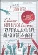 Cover of L'alunno giustifica l'assenza: «Rapito dagli alieni, rilasciato solo oggi»