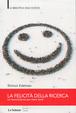 Cover of La felicità della ricerca