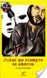Cover of Judas no siempre se ahorca