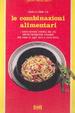 Cover of Le combinazioni alimentari