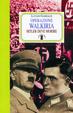 Cover of Operazione Walkiria. Hitler deve morire