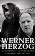 Cover of Werner Herzog : A Guide for the Perplexed