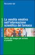 Cover of La vendita emotiva nell'informazione scientifica del farmaco