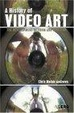 Cover of A History of Video Art