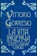 Cover of La vita ingenua/Costellazione cancro