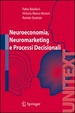 Cover of Neuroeconomia, neuromarketing e processi decisionali nell uomo