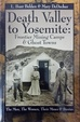 Cover of Death Valley to Yosemite: Frontier Mining Camps & Ghost Towns