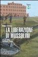 Cover of La liberazione di Mussolini. Gran Sasso 1943