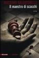 Cover of Il maestro di scacchi