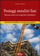 Cover of Ponteggi metallici fissi. Con CD-ROM