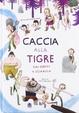 Cover of Caccia alla tigre dai denti a sciabola