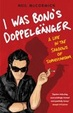 Cover of I Was Bono's Doppelganger