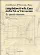 Cover of Luigi Moretti e la casa della GIL a Trastevere. Lo spazio ritrovato