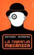Cover of La Naranja Mecánica