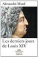 Cover of Les derniers jours de Louis XIV