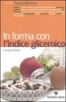 Cover of In forma con l'indice glicemico