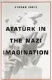 Cover of Atatürk in the Nazi Imagination