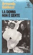 Cover of La donna non è gente