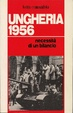 Cover of Ungheria 1956