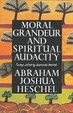 Cover of Moral Grandeur and Spiritual Audacity