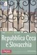 Cover of Repubblica Ceca e Slovacchia