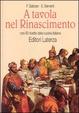 Cover of A tavola nel Rinascimento