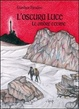 Cover of L'oscura luce