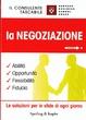 Cover of La negoziazione. Abilità, opportunità, flessibilità, fiducia
