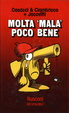 Cover of Molta 'mala' poco bene