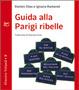 Cover of Guida alla Parigi ribelle
