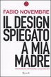 Cover of Il design spiegato a mia madre