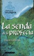 Cover of La senda de la profecía