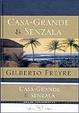 Cover of Casa-Grande e Senzala - Edição Comemorativa