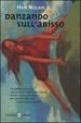 Cover of Danzando sull'abisso