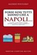 Cover of Forse non tutti sanno che a Napoli…