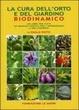 Cover of La cura dell'orto e del giardino biodinamico