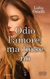 Cover of Odio l'amore, ma forse no
